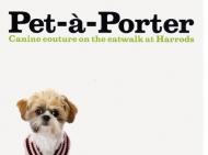 Pet-à-Porter 2007